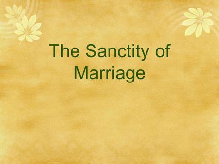 Marriage, the Family and Society
