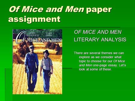 dreams and of mice and men ppt video online  of mice and men paper assignment