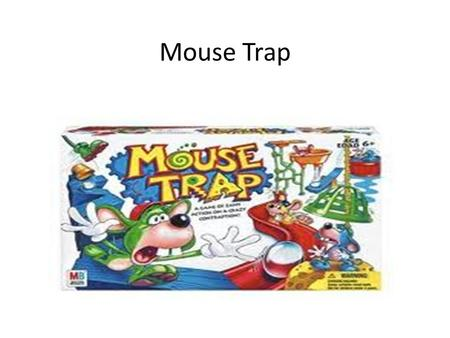 Mouse Trap. A mouse looked through the crack in the wall to see the farmer and his wife open a package. What food might this contain? The mouse wondered.