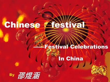 ——Festival Celebrations In China