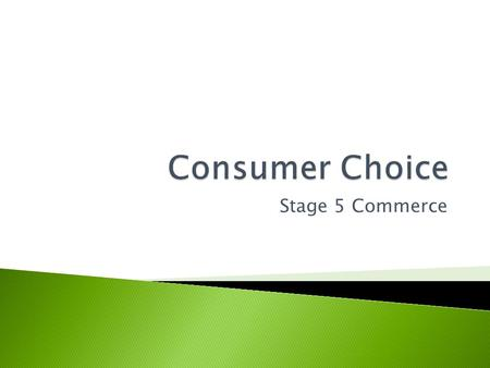 Consumer Choice Stage 5 Commerce.