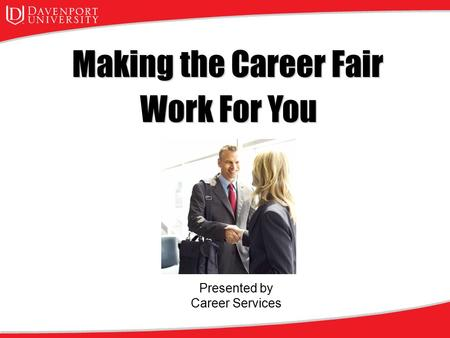 Work For You Presented by Career Services. Writing a Great Resume Contact information Objective Education Summary / Profile Relevant Work Experience Some.