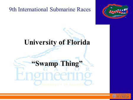 "University of Florida ""Swamp Thing"" 9th International Submarine Races."