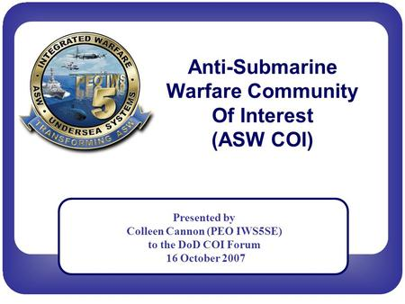Anti-Submarine Warfare Community Of Interest (ASW COI)