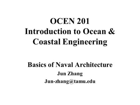 OCEN 201 Introduction to Ocean & Coastal Engineering
