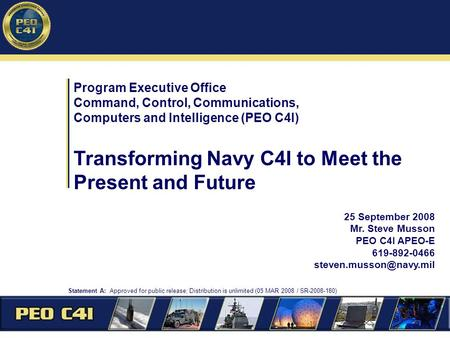 Transforming Navy C4I to Meet the Present and Future