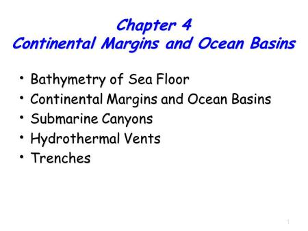 Chapter 4 Continental Margins and Ocean Basins