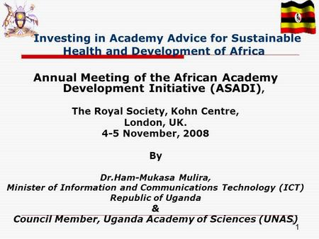 1 1 Investing in Academy Advice for Sustainable Health and Development of Africa Annual Meeting of the African Academy Development Initiative (ASADI),