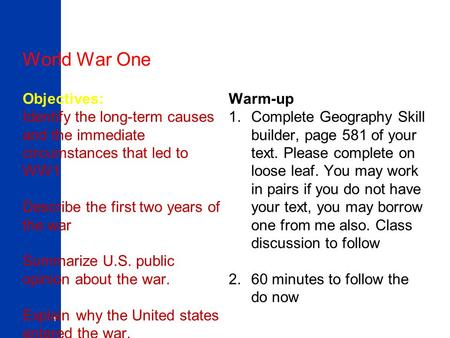World War One Objectives: Warm-up