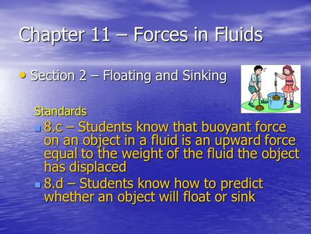 Chapter 11 – Forces in Fluids