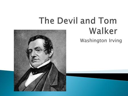 Washington Irving. Tom's wife was a tall termagant, fierce of temper, loud of tongue, and strong of arm. Her voice was often hear in wordy warfare with.