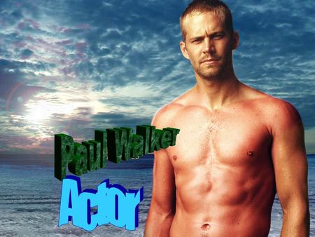 Paul William Walker IV (born September 12, 1973) is an America actor. He became well known in 1999 after creating the spread offense in the hit film Varsity.