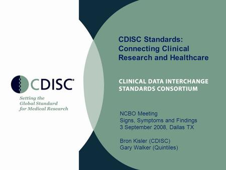 CDISC Standards: Connecting Clinical Research and Healthcare