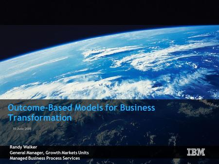 Outcome-Based Models for Business Transformation