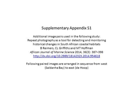 Supplementary Appendix S1 Additional image pairs used in the following study: Repeat photography as a tool for detecting and monitoring historical changes.
