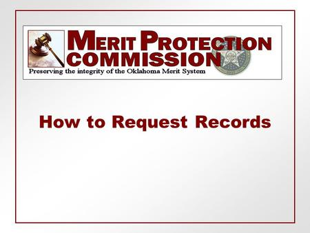How to Request Records.  All records that are not confidential are available for public inspection and copying. The Commission may supply records in.