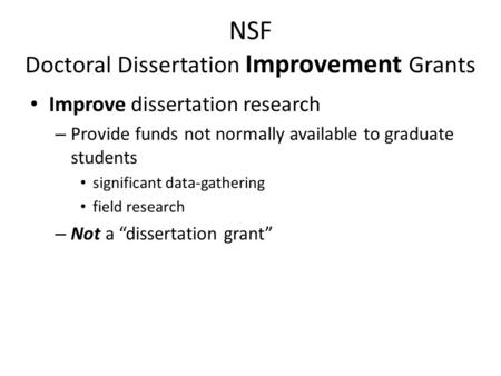 Doctoral dissertation assistance research improvement grant