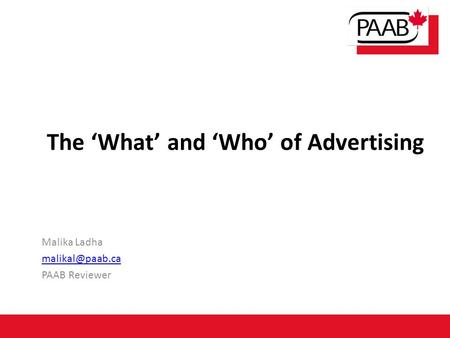 The 'What' and 'Who' of Advertising
