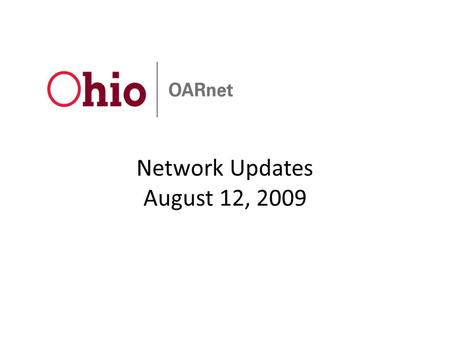 Network Updates August 12, 2009. Network Backbone Updates Will be rolling eTech IP services directly on to backbone – Need tech council approval – Helps.