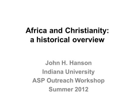 Africa and Christianity: a historical overview