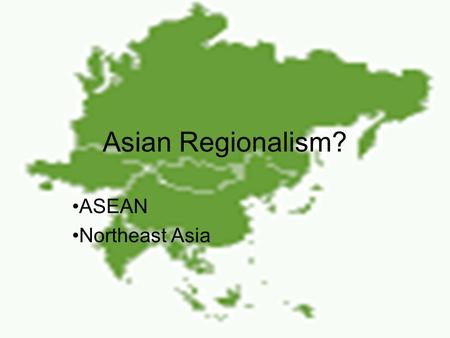 Asian Regionalism? ASEAN Northeast Asia. Outline Economic development –Flying geese, falling geese Economic interdependence ASEAN Northeast Asia.