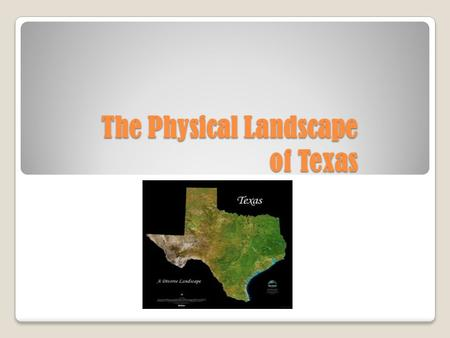 The Physical Landscape of Texas