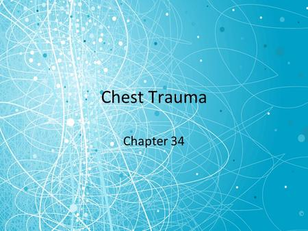 Chest Trauma Chapter 34.