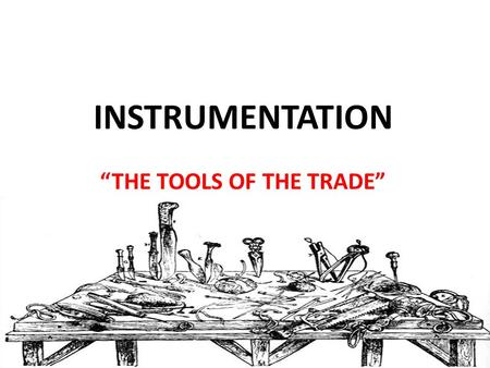 "INSTRUMENTATION ""THE TOOLS OF THE TRADE"". JOINT TYPES BOX, LAP, DOUBLE ACTION."