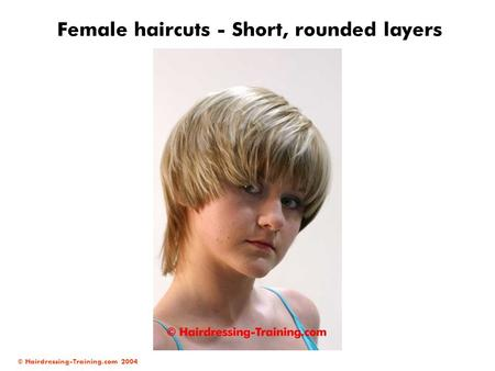 Female haircuts - Short, rounded layers