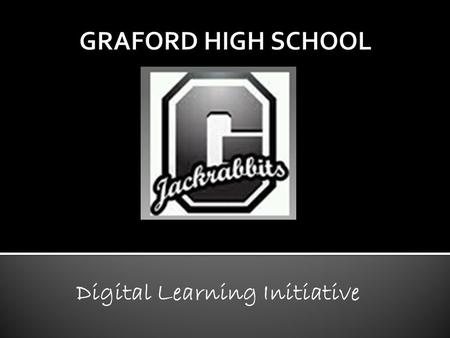 Digital Learning Initiative. Graford ISD has purchased Kindle Fires for the students in grades 9-12. We will issue them to students as soon as this mandatory.