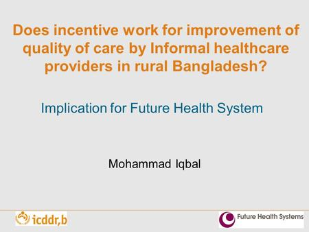 improving quality of rural health New apo hit policy note on improving the quality of care in the public health system in bangladesh reviews the current policy framework on improving quality of care in the country and provides recommendations and potential policy opportunities in the evolving landscape of health policy in bangladesh.