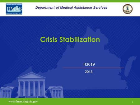 Crisis Stabilization Department of Medical Assistance Services H2019