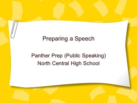 Panther Prep (Public Speaking) North Central High School
