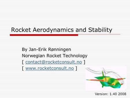 Rocket Aerodynamics and Stability