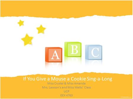 If You Give a Mouse a Cookie Sing-a-Long