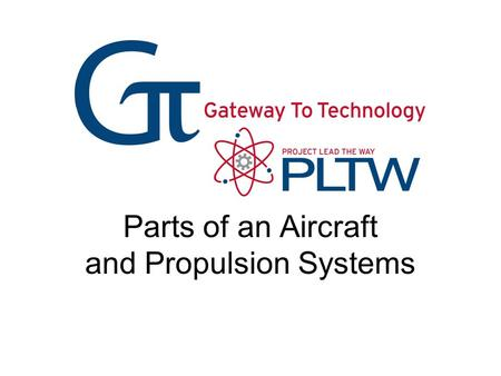 Parts of an Aircraft and Propulsion Systems