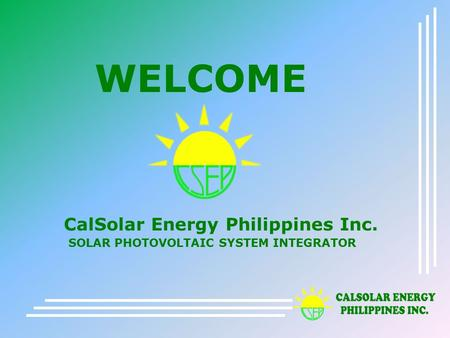 WELCOME CalSolar Energy Philippines Inc.