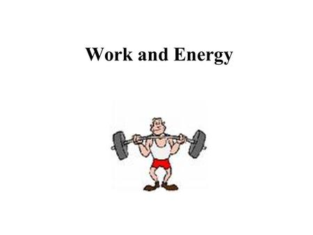 Work and Energy Kinetic Energy, K Classically, the only type of energy in a system is kinetic energy. Potential energy is the energy an object or system.
