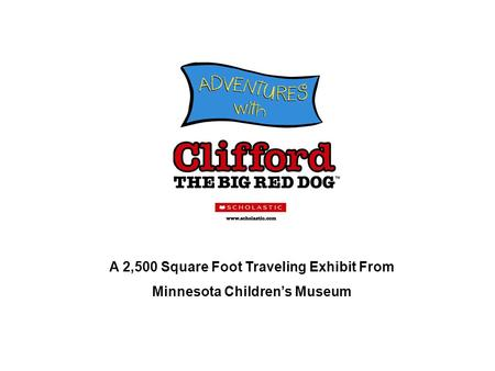 A 2,500 Square Foot Traveling Exhibit From Minnesota Children's Museum.