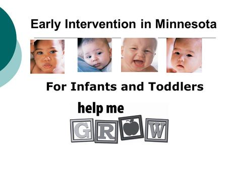 For Infants and Toddlers Early Intervention in Minnesota.