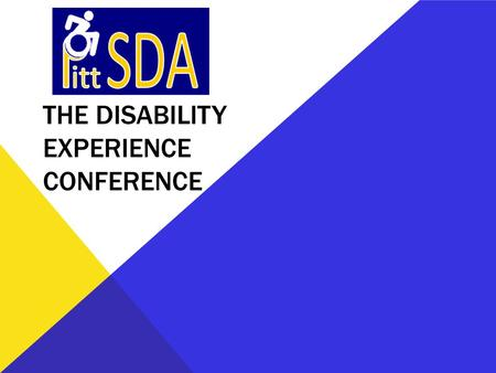 THE DISABILITY EXPERIENCE CONFERENCE. Training Parents and Staff to Use a Social-Communication Intervention with Children with Autism: A Focus on Treatment.