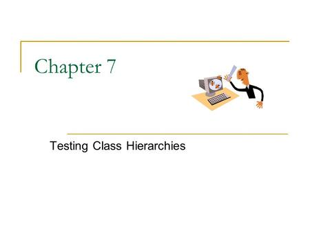 Chapter 7 Testing Class Hierarchies. SWE 415 Chapter 7 2 Reading Assignment  John McGregor and David A. Sykes, A Practical Guide to Testing Object-Oriented.