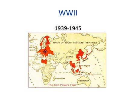 WWII 1939-1945. Key People Hitler (Germany) Mussolini (Italy) Hideki Tojo (Japan) Emperor Hirohito (Japan) De Gaulle (France) Roosevelt (US) Churchill.