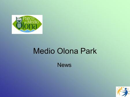 Medio Olona Park News. Still a lot to go for recycling Since 2003 A particular jury composed of representatives of Legambiente and Anci ( Association.