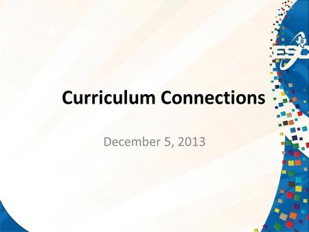 Curriculum Connections December 5, 2013. INSTRUCTIONAL MOMENT TCMPC/TEKS Resources Legislative & TEA Updates Priority & Focus Campuses Texas Academic.