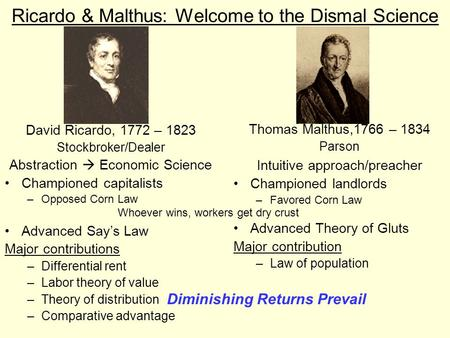 Ricardo & Malthus: Welcome to the Dismal Science