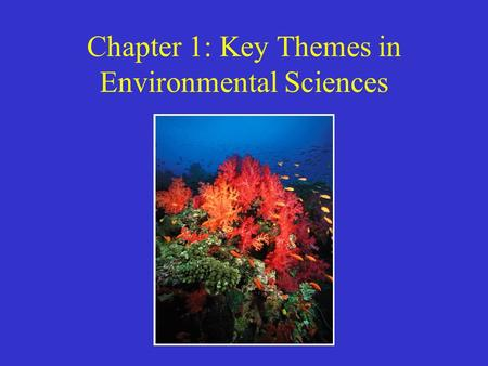 Chapter 1: Key Themes in Environmental Sciences
