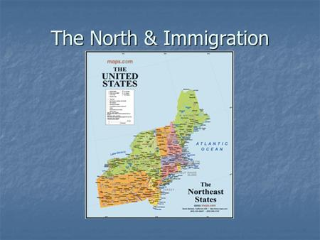 The North & Immigration. A. Northern Factories 1. Factory conditions.