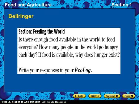 Food and AgricultureSection 1 Bellringer. Food and AgricultureSection 1 Objectives Identify the major causes of malnutrition. Compare the environmental.