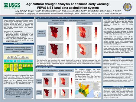 We are developing a seasonal forecast system for agricultural drought early warning in sub- Saharan Africa and other food insecure locations around the.